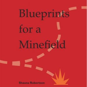 Blueprints for a Minefield 1